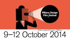 """""""Milano-Design-Film-Festival""""-dal-9-al-12-ottobre-2014-a-Milano"""